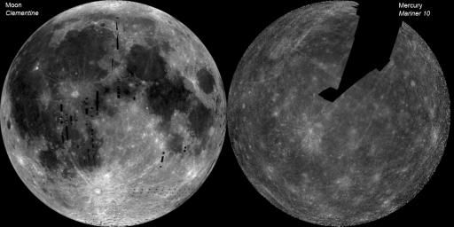 The image of the Moon (left) is a mosaic of images from NASA's Clementine. The Mercury image (right) is a NASA Mariner 10 mosaic.